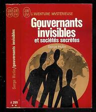 "Serge Hutin : Gouvernants invisibles et sociétés secrètes - N° A 269 "" J'ai Lu """