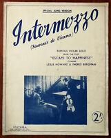 "Intermezzo, Violin Solo from ""Escape To Happiness"" with Ingrid Bergman –  1941"