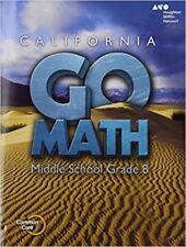 Grade 8 Go Math California Middle School Student Interactive Worktext 8th