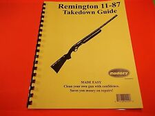TAKEDOWN GUIDE REMINGTON 11-87 SEMI-AUTOMATIC SHOTGUN, for cleaning or repair