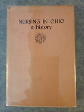 1951 RODABAUGH MEDICAL HISTORY BOOK NURSING IN OHIO