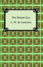 The Master Key: By L. W. de Laurence