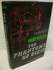 THE PHANTOMS OF DIXIE by Hans Holzer 1st Edition/1st Printing 1972 Very Good/VG