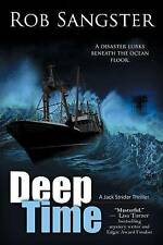 NEW Deep Time: A Jack Strider Thriller, Book 2 by Rob Sangster