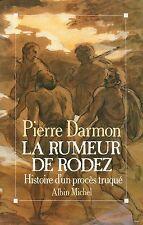 PIERRE DARMON - LA RUMEUR DE RODEZ - ALBIN MICHEL