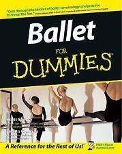 Ballet for Dummies BRAND NEW BOOK, TECHNIQUE, EXERCISE, DANCE