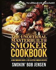 The Unofficial Masterbuilt Smoker Cookbook: A BBQ Smoking Guide & 100 Electric 1