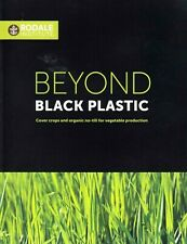 RODALE INSTITUTE Beyond Black Plastic Organic Vegetable Production Book