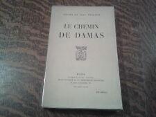 le chemin de damas - jerome et jean tharaud (1923)