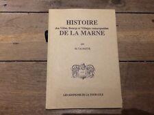 HISTOIRE DE LA MARNE PAR M CALMETTE 1989