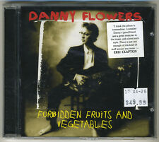 Danny Flowers - Forbidden Fruits and Vegetables - Rare Blues CD - New & Sealed!!