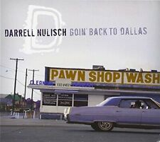 Darrell Nulisch - Goin Back To Dallas [CD]