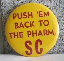 "VTG USC Pin ""Push 'Em Back to the Pharm, SC"" Trojan Pharmacy University of So Ca"