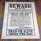 $500 Reward for William Bonney aka Billy the Kid Contact Pat Garrett Lincoln Co