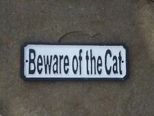 Case Iron Metal Plaque ( BEWARE OF THE CAT ) -Sign / Funny / Kitten /Garden Gift