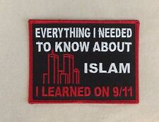 EVERYTHING I NEEDED TO KNOW ABOUT ISLAM I LEARNED ON 9/11/2001 IRON-ON