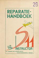 FOKKER S-11 INSTRUCTOR / DEEL II / REPARATIEHANDBOEK