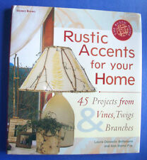 """""""Storey Books Rustic Accents for Your Home"""" by Bethmann & Fox HC/DJ c1999 Crafts"""