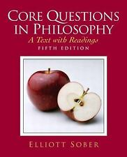 Core Questions in Philosophy (5th Edition), Sober, 0132437783, 9780132437783