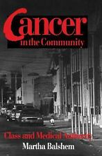 CANCER IN  COMMUNITY PB (Smithsonian Series in Ethnographic Inquiry)-ExLibrary
