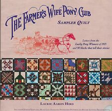THE FARMER'S WIFE PONY CLUB SAMPLER QUILT; Signed by Author Laurie Aaron Hird