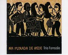 CD TRIO FORROZAOna puxada de redeBRASIL EX  (R2032)