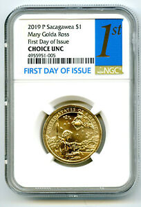 2019 P $1 SACAGAWEA NGC CHOICE UNC MARY GOLDA ROSS DOLLAR FIRST DAY OF ISSUE
