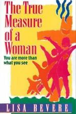 The True Measure of a Woman: You Are More Than What You See (Inner Beauty