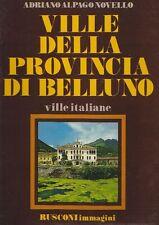 ALPAGO NOVELLO Adriano - Ville della provincia di Belluno. Veneto 1