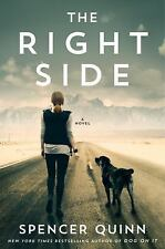 The Right Side (Thorndike Press Large Print Core) by Quinn, Spencer