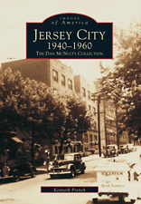 Jersey City 1940-1960 : The Dan Mcnulty Collection by Kenneth French (1997)