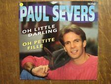 PAUL SEVERS 45 TOURS HOLLANDE OH PETITE FILLE
