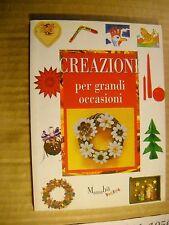 LIBRO - CREAZIONI PER GRANDI OCCASIONI - AAVV - MANUABILI POKET 2000 - NUOVO