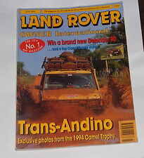 LAND ROVER OWNER INTERNATIONAL JULY 1994 - TRANS-ANDINO