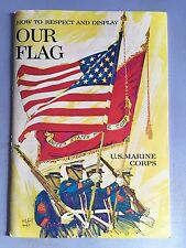 US MARINES HOW TO RESPECT & DISPLAY OUR FLAG 1972 BOOKLET