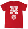 When The DM Smiles Its Already Too Late Dungeons & Dragons Gaming T Shirt