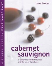 Cabernet Sauvignon: A Complete Guide to the Grape and the Wines it Produces Mit