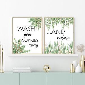 Wash Your Worries Away And Relax - Bathroom Wall Art Prints - Eucalyptus