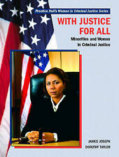 With Justice for All: Minorities and Women in Criminal Justice by Janice Joseph