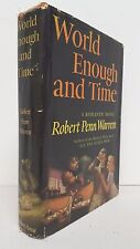 Robert Penn Warren - World Enough and Time - SIGNED FIRST EDITION in DJ - 1950