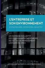 L' Entreprise et Son Environnement : Entreprendre, Apprendre, S'Adapter by...