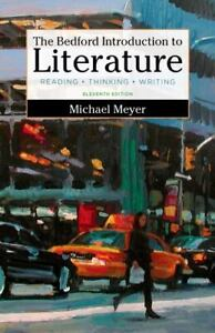 The Bedford Introduction to Literature Meyer 11th ed Instructor/Review Copy