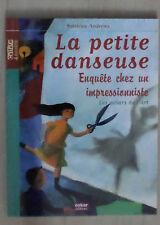 La petite danseuse : Enquête chez un impressionniste