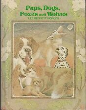 2 AUTOGRAPHED 1st Ed Lee Bennett Hopkins Pups Dogs Foxes Wolves and By Myself