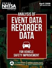 Analysis of Event Data Recorder Data for Vehicle Safety Improvement by...
