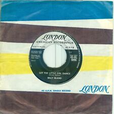 BILLY BLAND - LET THE LITTLE GIRL DANCE  ( U.K. LONDON 45 HL - 9096) 7'  1960