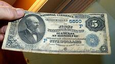 1882 $5 FIRST NATIONAL BANK OF TERRITORY HONOLULU, HAWAII NOTE CH #5550 RARE