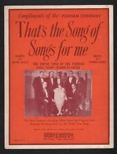 That's The Song of Songs For Me 1929 Advertising the Forhan Company Sheet Music