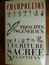 Champollion Principes généraux de l'écriture sacrée egyptienne  1987