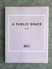 A Public Space Magazine : Number 28 : New